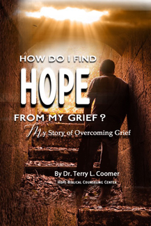 How Do I Find Hope from My Grief?